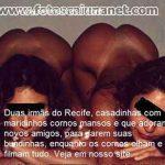 Selma do Recife e suas amigas casadas safadas